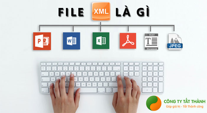 File XML là gì?